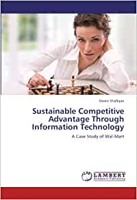 wal-mart case study competitive advantage Essay about walmart case study answers  attractiveness and to what extent to competitive advantage walmart´s performance is not attributable to industry .
