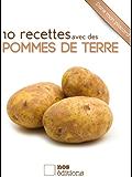 10 recettes avec des pommes de terre (Dans mon placard t. 2)