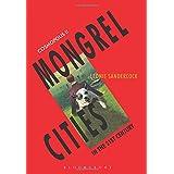 Cosmopolis II: Mongrel Cities of the 21st Century
