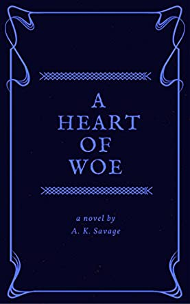 A Heart of Woe
