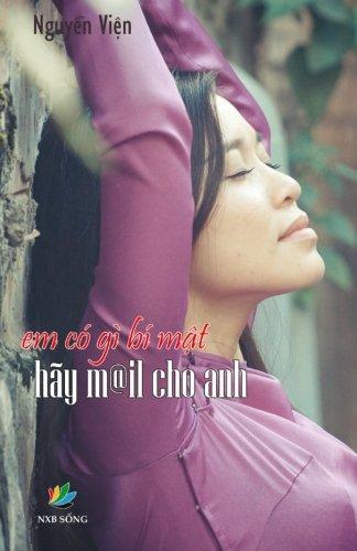 Em Co Gi Bi Mat, Hay Mail Cho Anh (Vietnamese Edition) pdf