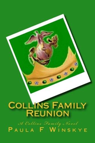 Collins Family Reunion: A Collins Family Novel (Collins Family Saga) (Volume 3)
