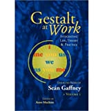 img - for Gestalt at Work: Integrating Life, Theory and Practice (Paperback) - Common book / textbook / text book