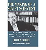img - for [THE MAKING OF A SOVIET SCIENTIST: MY ADVENTURES IN NUCLEAR FUSION AND SPACE FROM STALIN TO STAR WARS] BY Sagdeev, Roald (Author) John Wiley & Sons (publisher) Hardcover book / textbook / text book