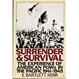 img - for Surrender and Survival: The Experience of American Pow's in the Pacific 1941-1945 book / textbook / text book