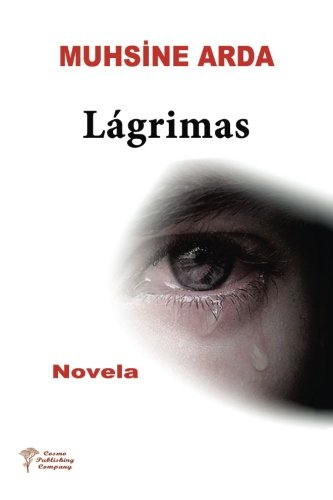 Lagrimas (Spanish Edition)