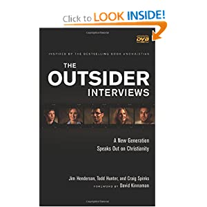 Outsider Interviews DVD, The: A New Generation Speaks Out on Christianity Jim Henderson, Todd Hunter and Craig Spinks