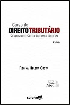 Curso de Direito tributário - 9ª edição de 2019: Constituição e código tributário nacional
