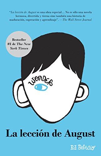 La lección de August: Wonder (Spanish-language Edition) (Spanish Edition)