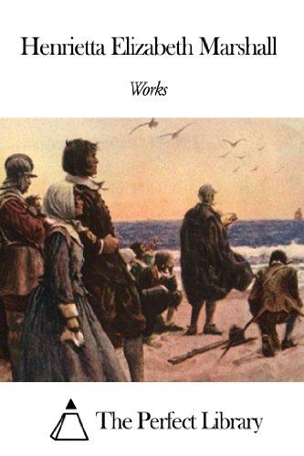 Works of Henrietta Elizabeth Marshall