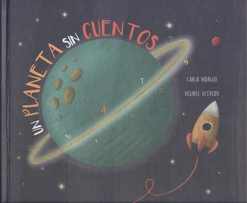 Un Planeta Sin Cuentos (INFANTIL): Amazon.es: Hidalgo, Carla ...