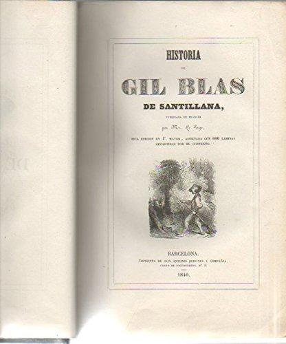 HISTORIA DE GIL BLAS DE SANTILLANA.: Amazon.es: LE SAGE.: Libros