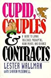 img - for Cupid, Couples & Contracts: A Guide to Living Together, Prenuptial Agreements, and Divorce book / textbook / text book
