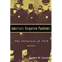 America's Forgotten Pandemic: The Influenza of 1918 (English