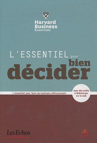 L'essentiel pour bien décider by Alan Rowe;Collectif(2011-10-06)