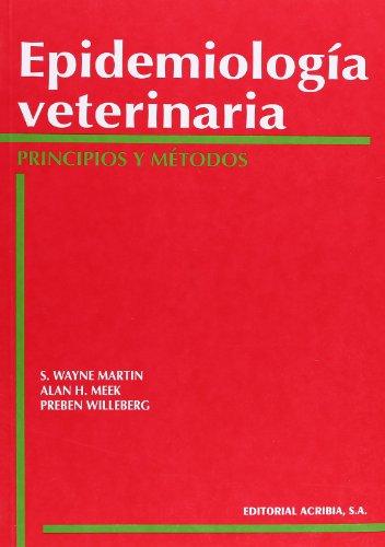 Descargar Libro Epidemiología Veterinaria: Principios Y Métodos S. W. Martin