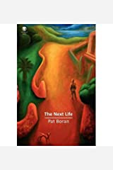 [(The Next Life)] [Author: Pat Boran] published on (August, 2013) Paperback