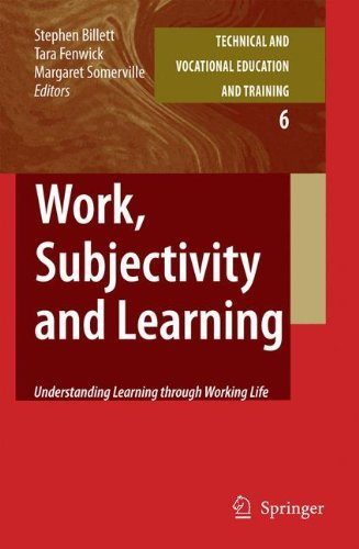 Best buy Work, Subjectivity and Learning: Understanding Learning through Working Life: (Technical Vocational Education Training: