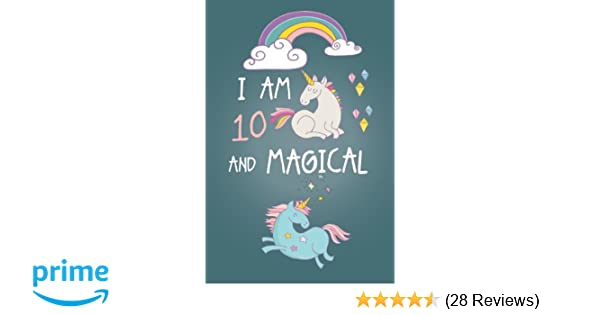 Amazon I Am 10 And Magical Cute Unicorn Journal Happy