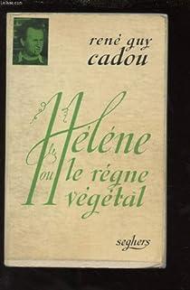 Hélène ou le Règne végétal par  Cadou