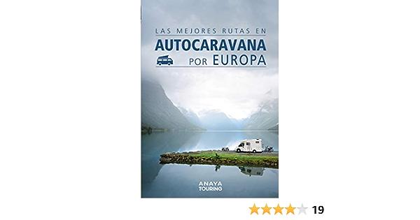 Las mejores rutas en autocaravana por Europa Guías Singulares: Amazon.es: Kunth Verlag: Libros