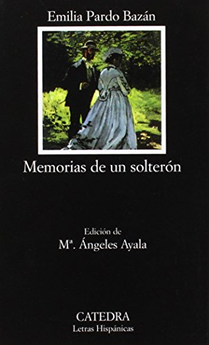 Memorias de un solteron / Memoirs of a Bachelor (Spanish Edition)