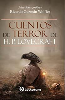 Cuentos de terror de H.P. Lovecraft (Spanish Edition)