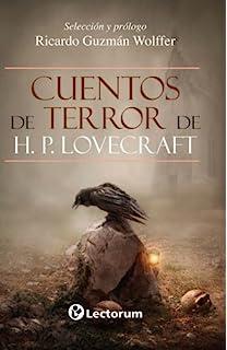 Cuentos de terror de H.P. Lovecraft (Spanish Edition)