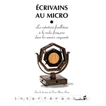 Écrivains au micro: Les entretiens feuilletons à la radio française dans les années cinquante (Interférences) (French Edition)