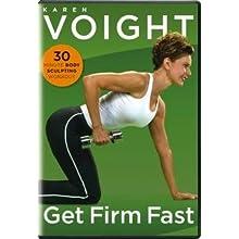 Karen Voight: Get Firm Fast (2006)