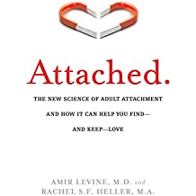 Attached: The New Science of Adult Attachment and How It Can Help YouFind – and Keep – Love PDF
