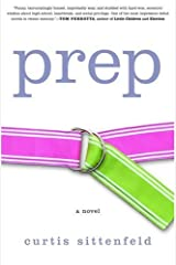 Prep: A Novel Kindle Edition