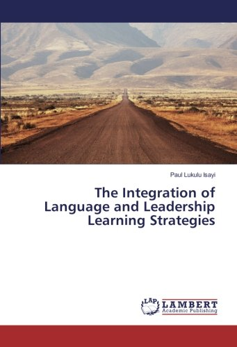 The Integration of Language and Leadership Learning Strategies by LAP LAMBERT Academic Publishing