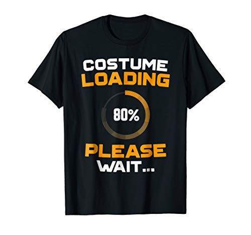 Costume Loading Please Wait Nerdy Funny Halloween -