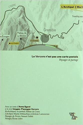 Livres Le Vercors n'est pas une carte postale : Paysages en partage (1DVD) pdf epub