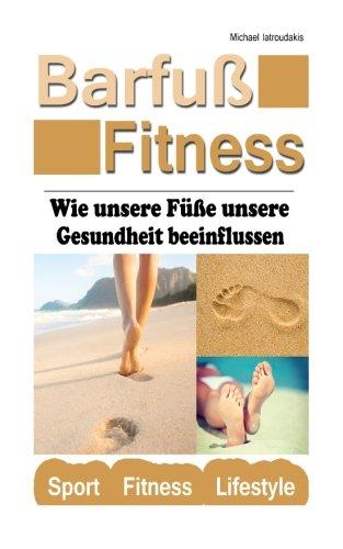 Barfu-Fitness: Wie unsere Fe unsere Gesundheit beeinflussen (WISSEN KOMPAKT) (German Edition)