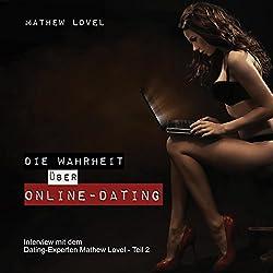 Die Wahrheit über Online-Dating (Interview mit dem Dating-Experten Mathew Lovel 2)