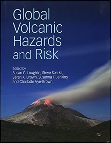 Global volcanic hazards and risk susan c loughlin steve sparks global volcanic hazards and risk 1st edition fandeluxe Gallery