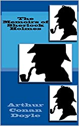The Memoirs of Sherlock Holmes (Illustrated) (The Sherlock Holmes Collection Book 2)