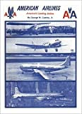img - for American Airlines: America's Leading Airline book / textbook / text book