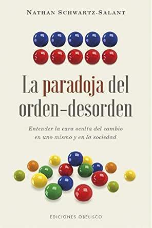 La paradoja del orden-desorden eBook: Schwartz-Salant, Nathan: Amazon.es: Tienda Kindle