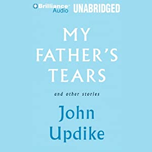 My Father's Tears and Other Stories Audiobook