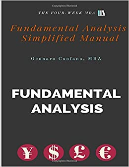 Book Fundamental Analysis - Simplified Manual: Simplified Manual to Understanding Fundamental Analysis: Volume 2 (The Toolbox of the Finance Professional)