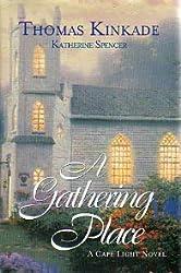 A Gathering Place a Cape Light Novel (Large Print)