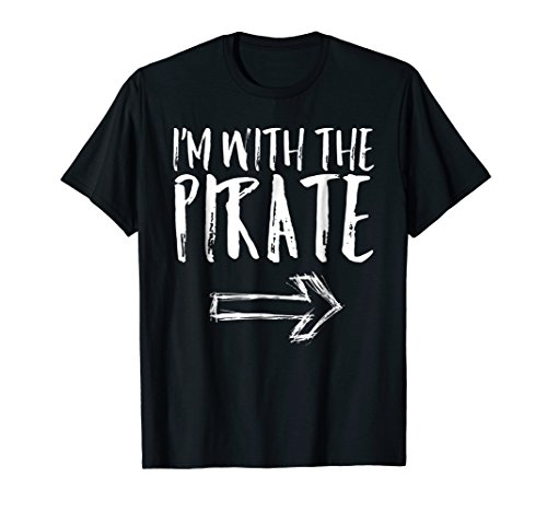 Mens I'm With The Pirate Halloween Costume Funny Parent Shirt Large Black -