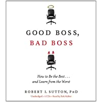 Good Boss, Bad Boss: How to Be the Best... and Learn from the Worst [With Earbuds] (Playaway Adult Nonfiction)