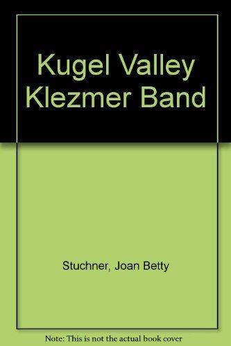 Kugel Valley Klezmer Band pdf epub