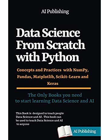 Data Science from Scratch with Python: Concepts and