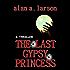 The Last Gypsy Princess (The Gypsy Curse Trilogy Book 1)