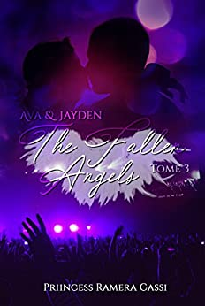 The Fallen Angels, Tome 3 : Ava & Jayden (French Edition) by [Ramera Cassi, Priincess]